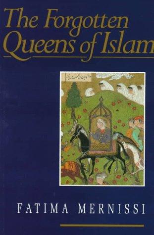 9780816624393: The Forgotten Queens Of Islam