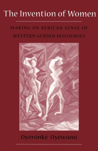 9780816624416: The Invention of Women: Making an African Sense of Western Gender Discourses