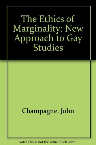 9780816625321: Ethics Of Marginality: A New Approach to Gay Studies