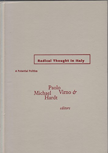 9780816625529: Radical Thought in Italy: A Potential Politics (Theory Out of Bounds)