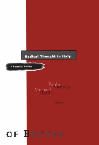 9780816625536: Radical Thought in Italy: A Potential Politics