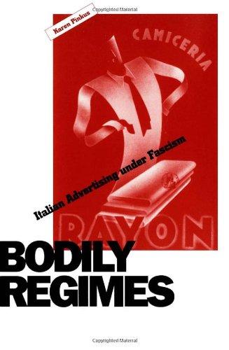 9780816625635: Bodily Regimes: Italian Advertising under Facism: Italian Advertising Under Fascism