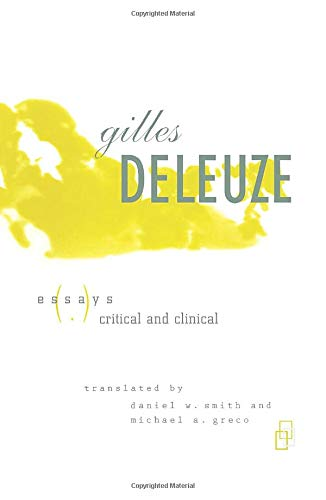 9780816625697: Gilles Deleuze: Essays Critical and Clinical