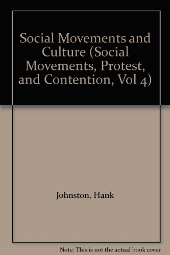Social Movements and Culture (Social Movements, Protest, and Contention, Vol 4): Johnston, Hank