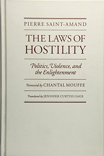 9780816625857: Laws Of Hostility: Politics, Violence, and the Enlightenment