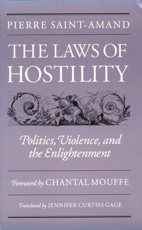 9780816625864: Laws Of Hostility: Politics, Violence, and the Enlightenment