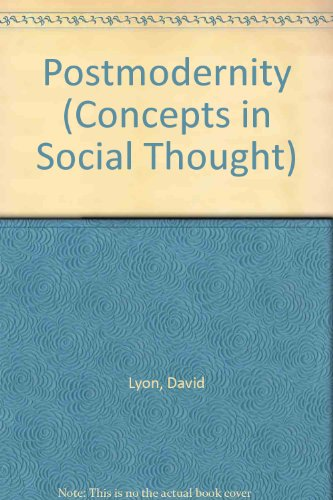 9780816626120: Postmodernity (Concepts in Social Thought)