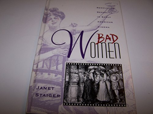 9780816626243: Bad Women: Regulating Sexuality in Early American Cinema