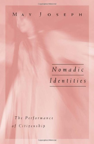 9780816626366: Nomadic Identities: The Performance Of Citizenship (Public Worlds)