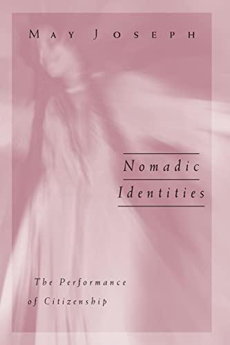 9780816626373: Nomadic Identities: The Performance of Citizenship