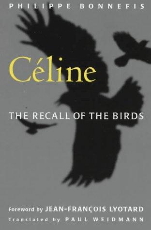 9780816626472: Celine: The Recall of the Birds