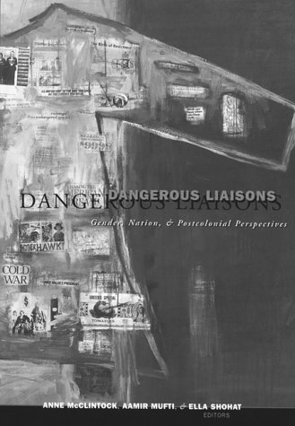 9780816626496: Dangerous Liaisons: Gender, Nation, and Postcolonial Perspectives (Studies in Classical Philology)