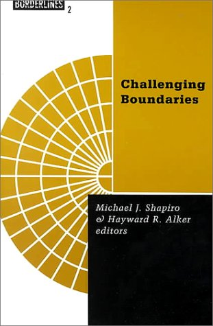 9780816626991: Challenging Boundaries: Global Flows, Territorial Identities (Borderlines: a Book Series Concerned With Revisioning Global Politics)