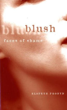 9780816627219: Blush: Faces of Shame
