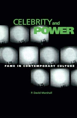 9780816627240: Celebrity and Power: Fame in Contemporary Culture