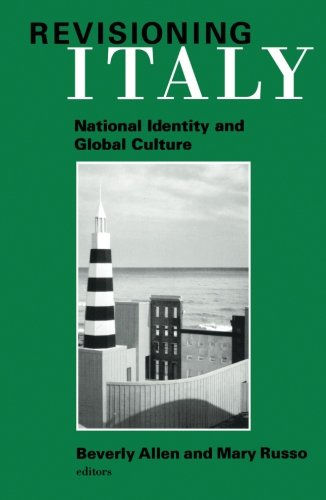 9780816627271: Revisioning Italy: National Identity and Global Culture
