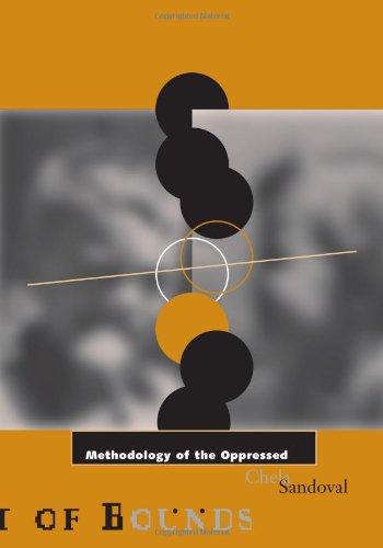 Methodology of the Oppressed: Sandoval, Chela
