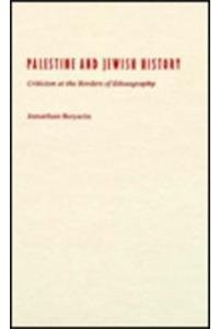 9780816627646: Palestine and Jewish History: Criticism at the Borders of Ethnography