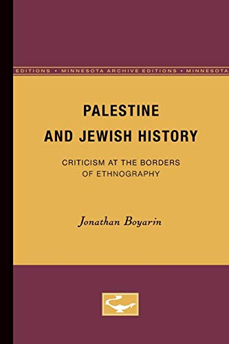 9780816627653: Palestine and Jewish History: Criticism at the Borders of Ethnography