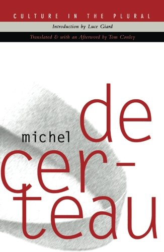 Culture In The Plural (0816627673) by Michel De Certeau
