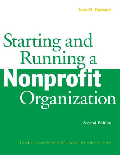 Starting and Running a Nonprofit Organization: Hummel, Joan M.
