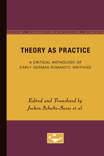 9780816627790: Theory as Practice: A Critical Anthology of Early German Romantic Writings