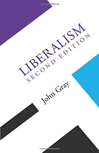 Liberalism (Concepts Social Thought) (9780816628018) by Gray, John