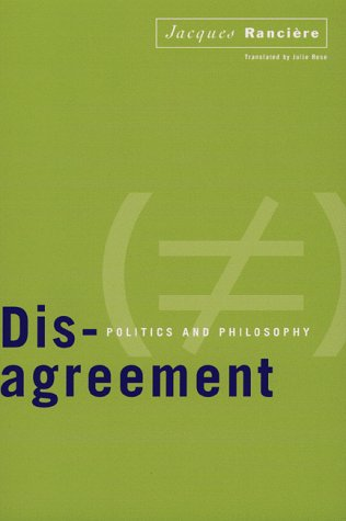 9780816628445: Disagreement: Politics and Philosophy