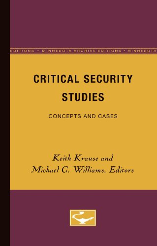9780816628575: Critical Security Studies: Concepts and Cases