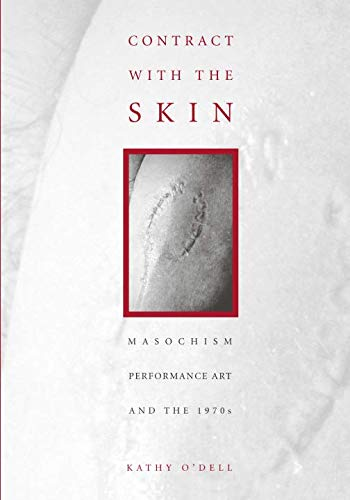 9780816628872: Contract with the Skin: Masochism, Performance Art, and the 1970s