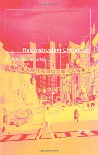 9780816629046: Reconstructing Chinatown: Ethnic Enclave, Global Change (Globalization and Community, Vol 2)