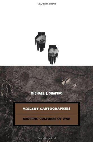 9780816629206: Violent Cartographies: Mapping Cultures of War