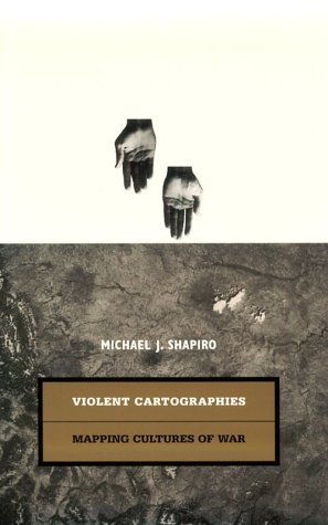 9780816629213: Violent Cartographies: Mapping Cultures of War