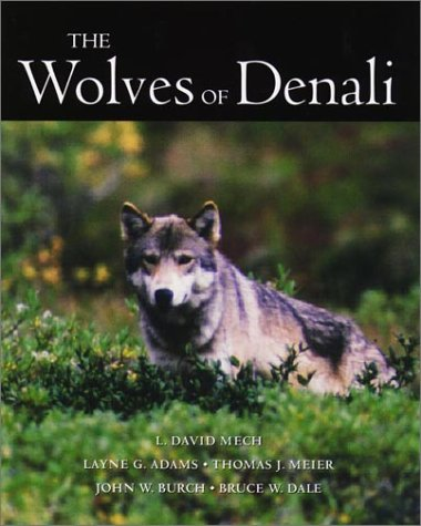 9780816629596: The Wolves of Denali