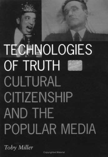 9780816629848: Technologies of Truth: Cultural Citizenship and the Popular Media (Visible Evidence, 1)