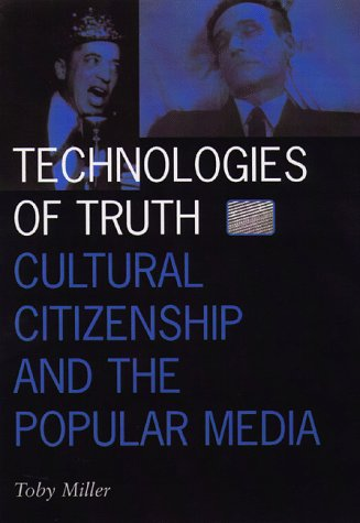 9780816629855: Technologies Of Truth: Cultural Citizenship and the Popular Media (Visible Evidence)
