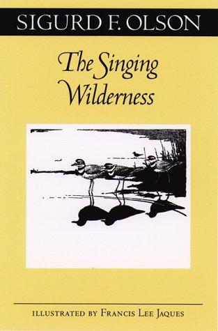 9780816629923: The Singing Wilderness (Fesler-Lampert Minnesota Heritage)