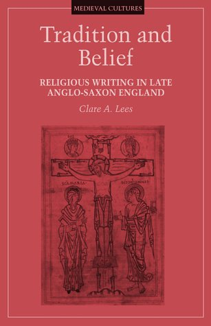 9780816630035: Tradition and Belief: Religious Writing in Late Anglo-Saxon England