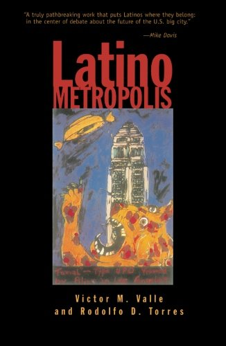 9780816630301: Latino Metropolis (Globalization and Community)