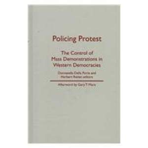 9780816630639: Policing Protest: The Control of Mass Demonstrations in Western Democracies (Social Movements, Protest and Contention)