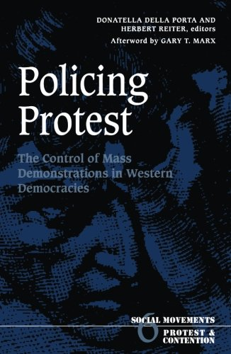 9780816630646: Policing Protest: The Control of Mass Demonstrations in Western Democracies (Social Movements, Protest and Contention)