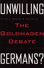 9780816631018: Unwilling Germans: The Goldhagen Debate