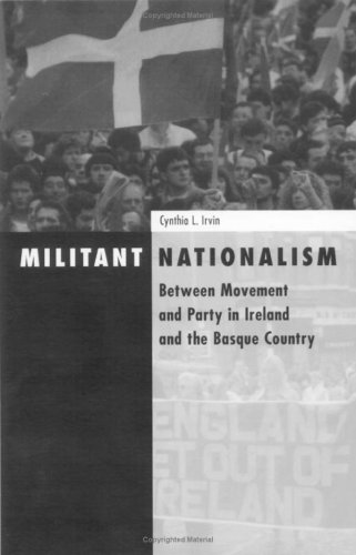 9780816631148: Militant Nationalism: Between Movement and Party in Ireland and the Basque Country (Social Movements, Protest, & Contention)