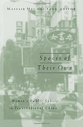 Spaces of Their Own : Women's Public Sphere in Transnational China