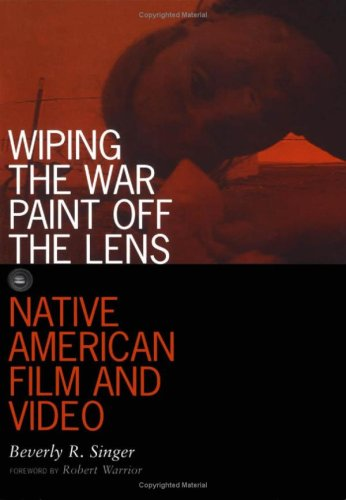 9780816631605: Wiping the War Paint Off the Lens: Native American Film and Video (Visible Evidence)