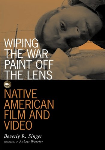 9780816631612: Wiping the War Paint Off the Lens: Native American Film and Video (Visible Evidence, Vol. 10)