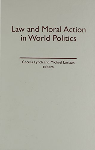 9780816631704: Law and Moral Action in World Politics