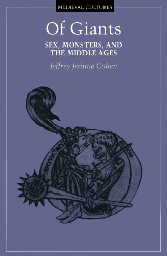 9780816632176: Of Giants: Sex, Monsters, And The Middle Ages (Medieval Cultures)