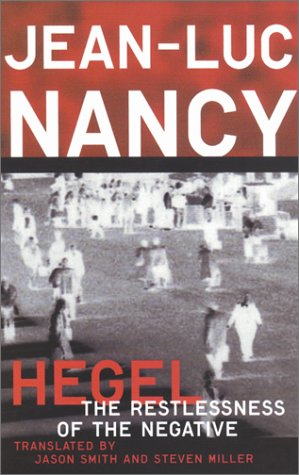 9780816632213: Hegel: The Restlessness Of The Negative