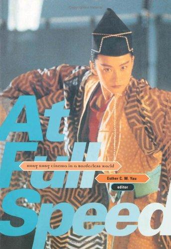 9780816632343: At Full Speed: Hong Kong Cinema in a Borderless World